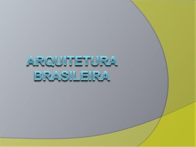 A arquitetura no Brasil começa a se desenvolver com características do movimento barroco a partir do século XVIII ao iníci...