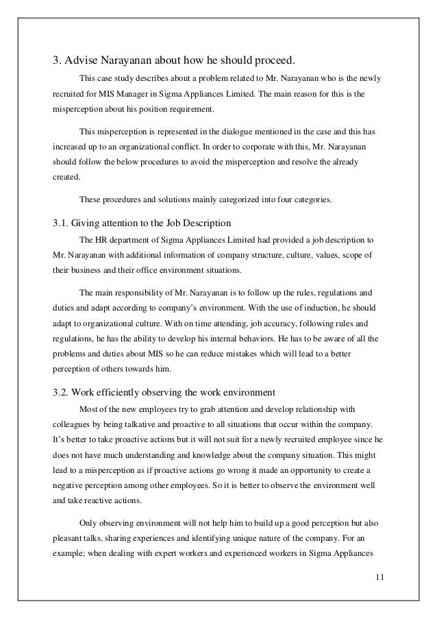 11 3. Advise Narayanan about how he should proceed. This case study describes about a problem related to Mr. Narayanan who...