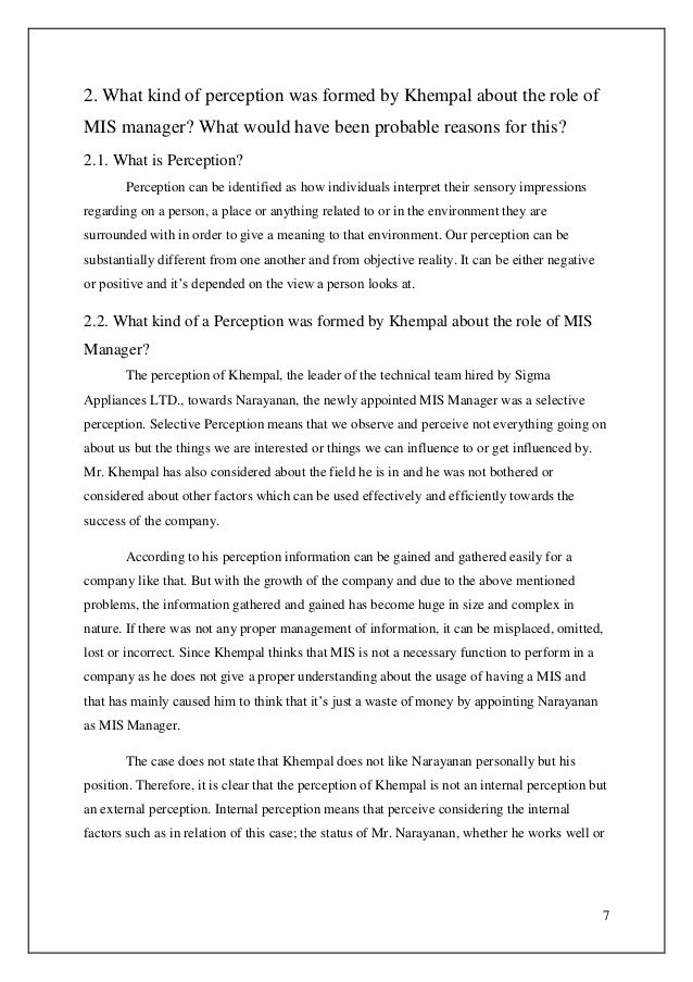 7 2. What kind of perception was formed by Khempal about the role of MIS manager? What would have been probable reasons fo...