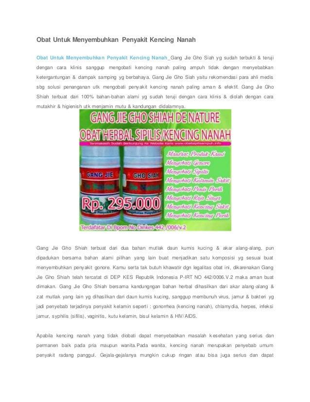 Obat Untuk Menyembuhkan Penyakit Kencing Nanah Obat Untuk Menyembuhkan Penyakit Kencing Nanah_Gang Jie Gho Siah yg sudah t...