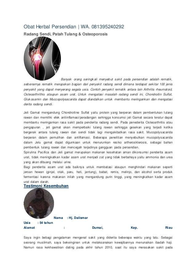 Obat Herbal Persendian | WA. 081395240292 Radang Sendi, Patah Tulang & Osteoporosis Banyak orang seringkali menyebut sakit...