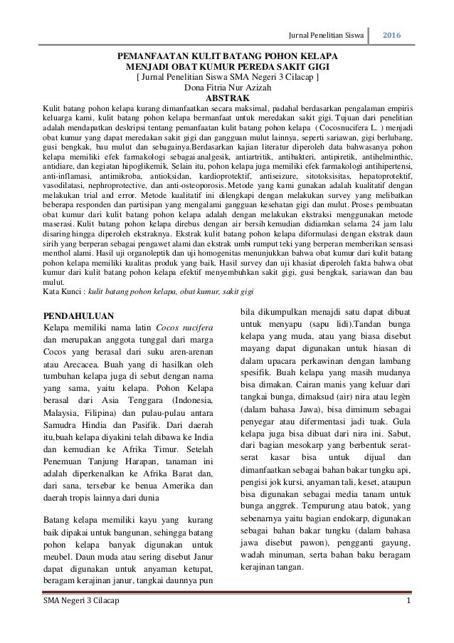 Jurnal Penelitian Siswa 2016 SMA Negeri 3 Cilacap 1 PENDAHULUAN Kelapa memiliki nama latin Cocos nucifera dan merupakan an...