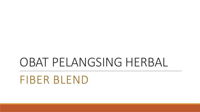 OBAT PELANGSING HERBAL FIBER BLEND