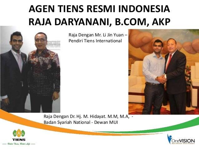 AGEN TIENS RESMI INDONESIA RAJA DARYANANI, B.COM, AKP Raja Dengan Dr. Hj. M. Hidayat. M.M, M.A, - Badan Syariah National -...