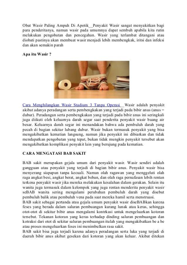 Obat Wasir Paling Ampuh Di Apotik__Penyakit Wasir sangat menyakitkan bagi para penderitanya, namun wasir pada umumnya dapa...