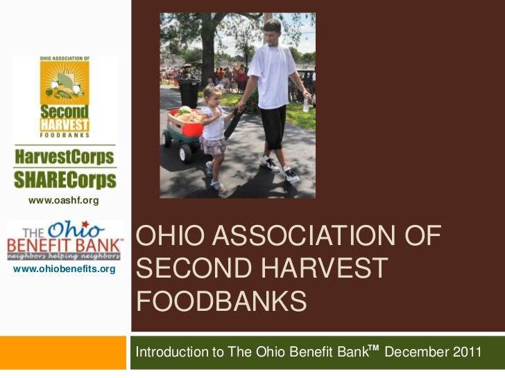 www.oashf.org                       OHIO ASSOCIATION OFwww.ohiobenefits.org                       SECOND HARVEST          ...