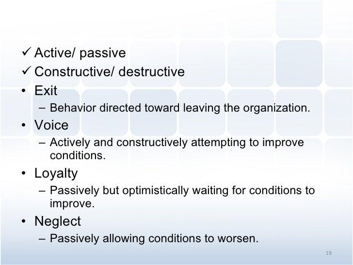 <ul><li>Active/ passive </li></ul><ul><li>Constructive/ destructive </li></ul><ul><li>Exit </li></ul><ul><ul><li>Behavior ...