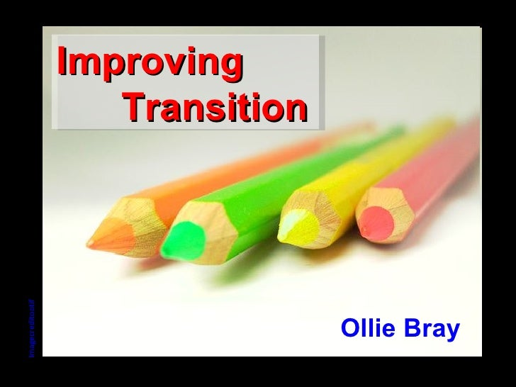 Imagecredit ootif Improving   Transition Ollie Bray