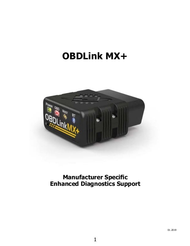 1 OBDLink MX+ 01.2019 Manufacturer Specific Enhanced Diagnostics Support