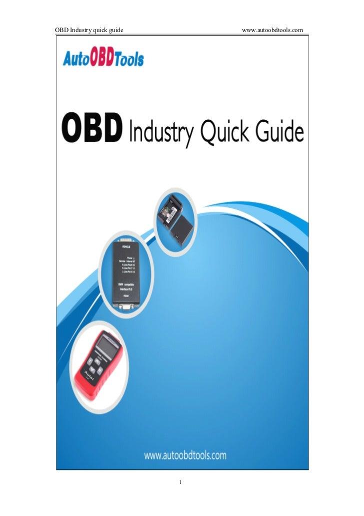 OBD Industry quick guide       www.autoobdtools.com                           1