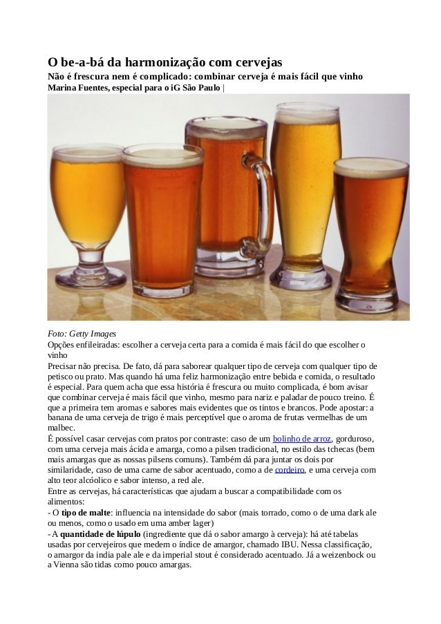 O be-a-bá da harmonização com cervejas Não é frescura nem é complicado: combinar cerveja é mais fácil que vinho Marina Fue...