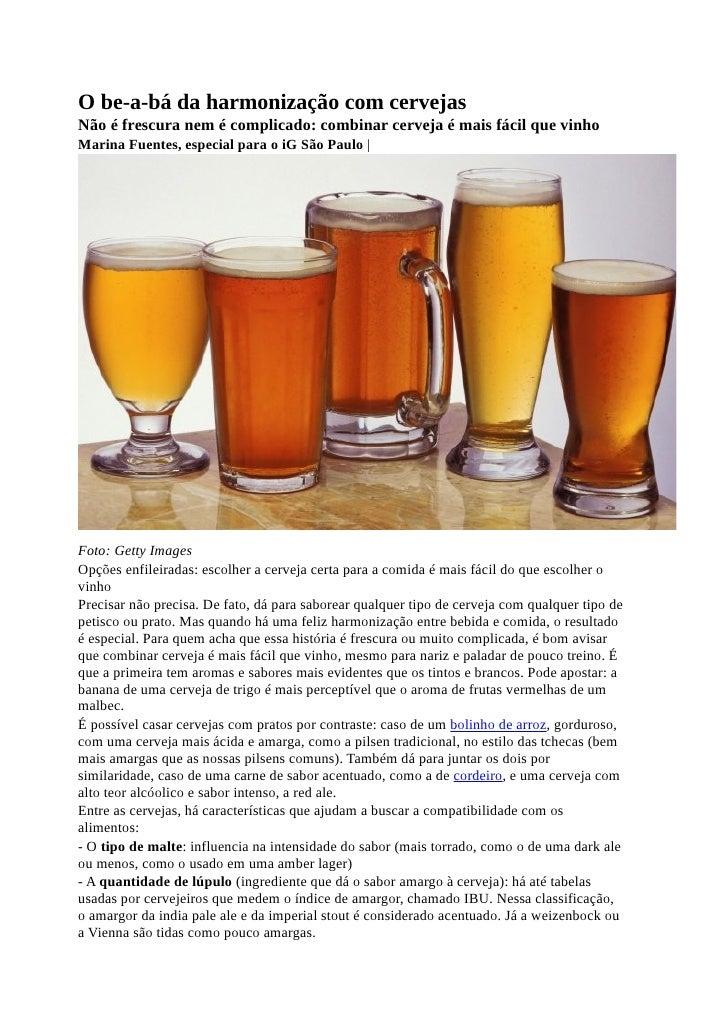 O be-a-bá da harmonização com cervejasNão é frescura nem é complicado: combinar cerveja é mais fácil que vinhoMarina Fuent...