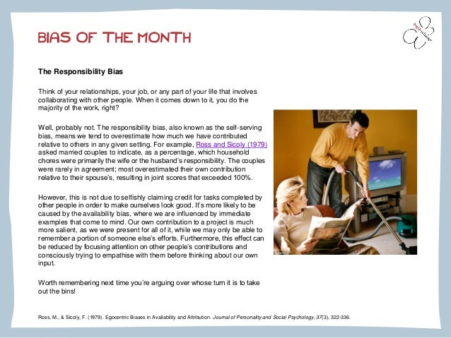 BIAS OF THE MONTH  The Responsibility Bias  Think of your relationships, your job, or any part of your life that involves ...