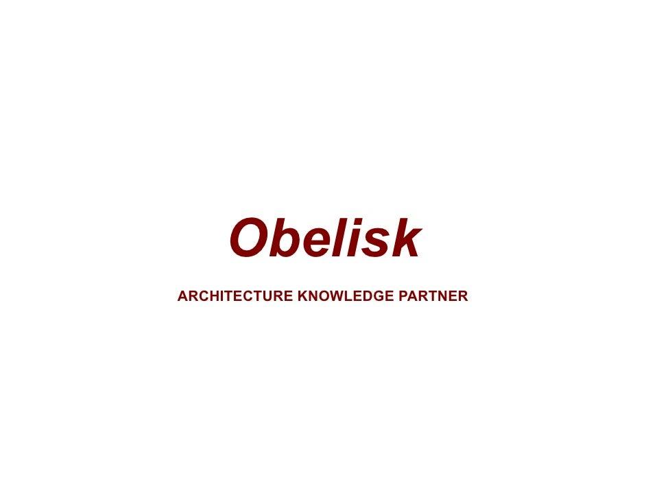 ARCHITECTURE KNOWLEDGE                                          PARTNER TM         Obelisk ARCHITECTURE KNOWLEDGE PARTNER ...