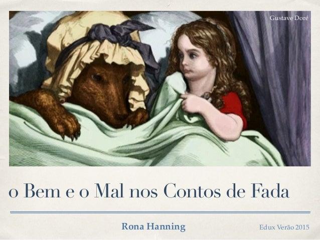 o Bem e o Mal nos Contos de Fada Gustave Doré Rona Hanning Edux Verão 2015