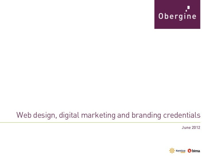 Web design, digital marketing and branding credentials                                                June 2012