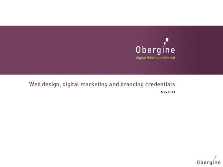 Web design, digital marketing and branding credentials                                                May 2011