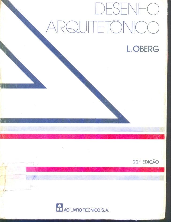 Oberg, l. desenho arquitetônico. 22. ed. rio de janeiro   ao livro tecnico, 1979