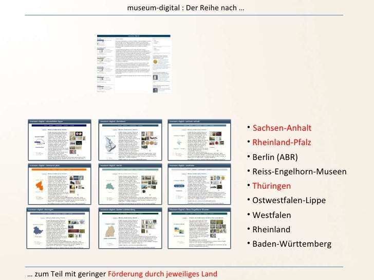 <ul><li>Sachsen-Anhalt </li></ul><ul><li>Rheinland-Pfalz </li></ul><ul><li>Berlin (ABR) </li></ul><ul><li>Reiss-Engelhorn-...