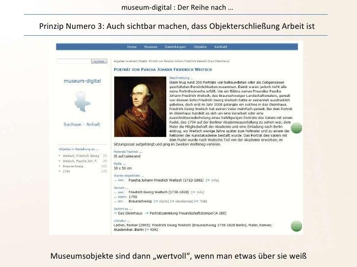 museum-digital : Der Reihe nach … Prinzip Numero 3: Auch sichtbar machen, dass Objekterschließung Arbeit ist Museumsobjekt...