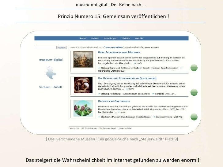 museum-digital : Der Reihe nach … Prinzip Numero 15: Gemeinsam veröffentlichen ! Das steigert die Wahrscheinlichkeit im In...