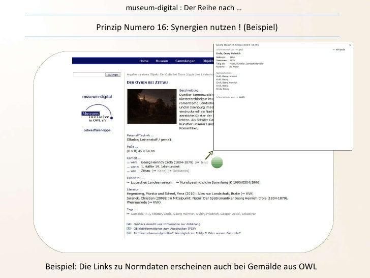 museum-digital : Der Reihe nach … Prinzip Numero 16: Synergien nutzen ! (Beispiel) Beispiel: Die Links zu Normdaten ersche...