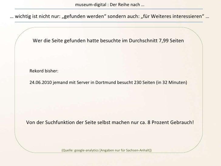 """museum-digital : Der Reihe nach … …  wichtig ist nicht nur: """"gefunden werden"""" sondern auch: """"für Weiteres interessieren"""" …..."""