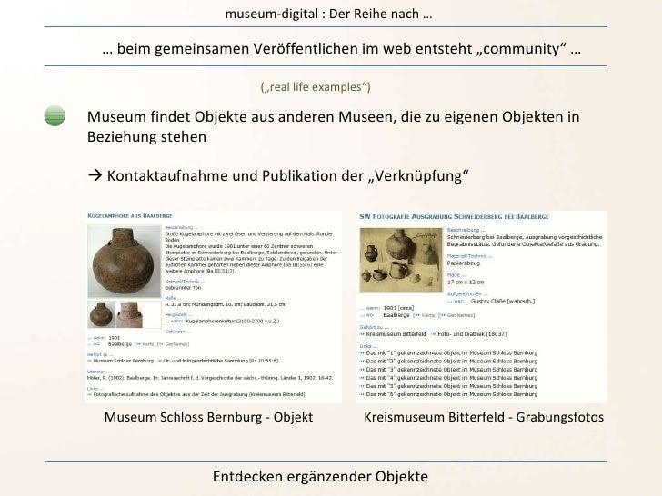 """museum-digital : Der Reihe nach … …  beim gemeinsamen Veröffentlichen im web entsteht """"community"""" … (""""real life examples"""")..."""