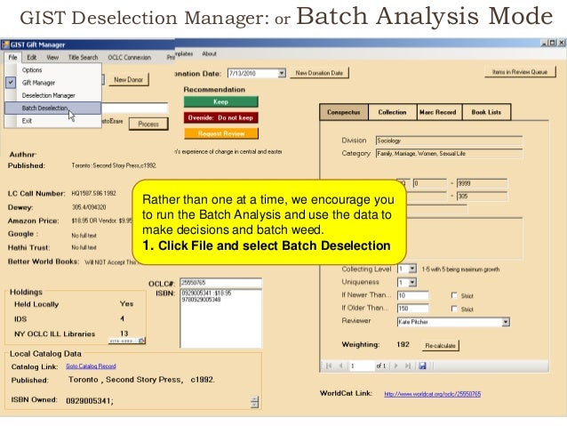 GIST Deselection Manager: or Batch Analysis Mode 18 Rather than one at a time, we encourage you to run the Batch Analysis ...