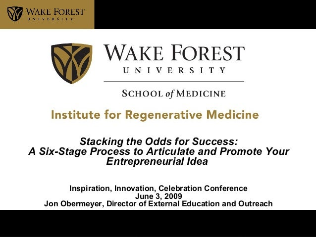 Institute for Regenerative Stacking the Odds for Success: A Six-Stage Process to Articulate and Promote Your Entrepreneuri...