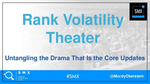 @MordyOberstein Rank Volatility Theater Untangling the Drama That Is the Core Updates