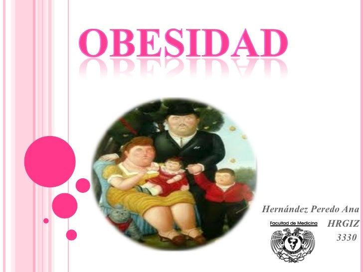 Hernández Peredo Ana HRGIZ 3330