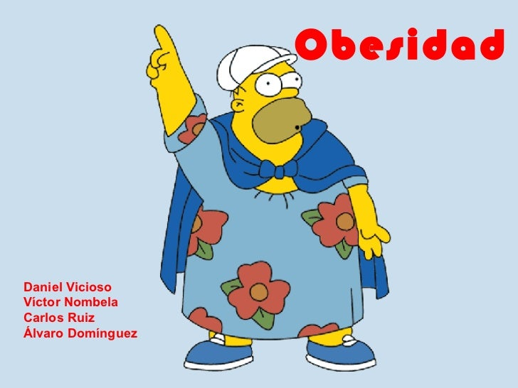 ObesidadDaniel ViciosoVíctor NombelaCarlos RuizÁlvaro Domínguez