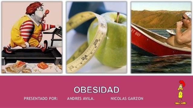 PRESENTADO POR: ANDRES AVILA. NICOLAS GARZON