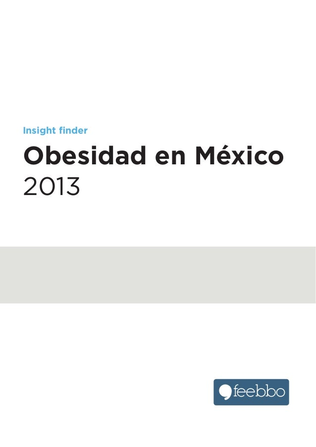 Insight finder Obesidad en México 2013