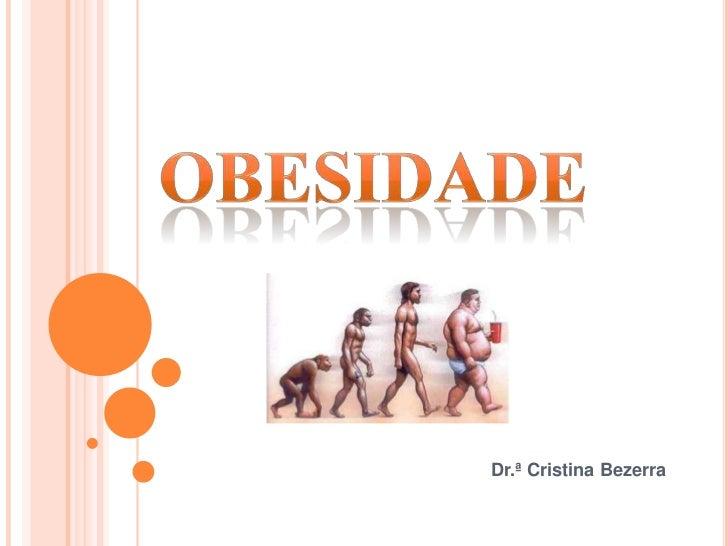 A Obesidade