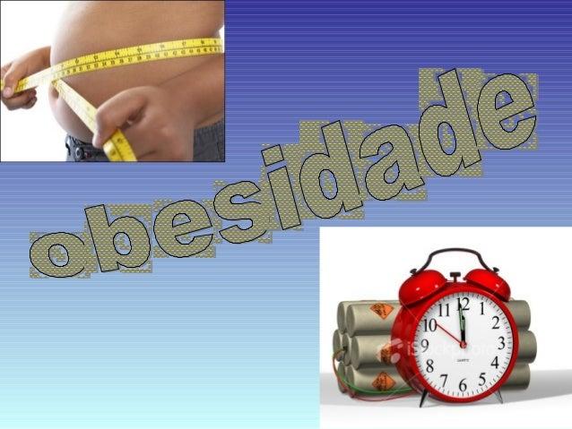 O que é ? A obesidade, nediez, ou pimelose (tecnicamente, do grego pimelē =gordura e ose = processo mórbido) é o acúmulo ...