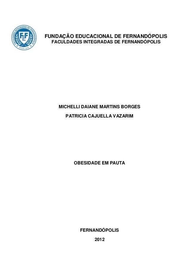 FUNDAÇÃO EDUCACIONAL DE FERNANDÓPOLIS  FACULDADES INTEGRADAS DE FERNANDÓPOLIS    MICHELLI DAIANE MARTINS BORGES      PATRI...