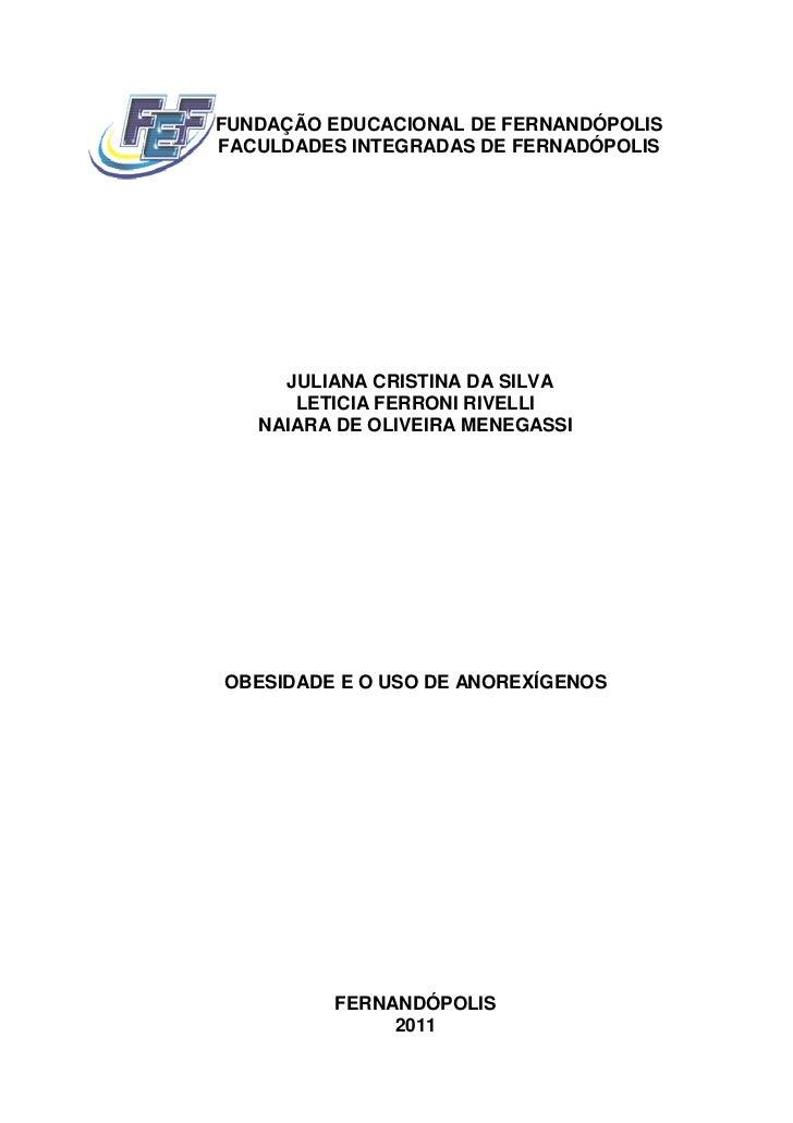 FUNDAÇÃO EDUCACIONAL DE FERNANDÓPOLISFACULDADES INTEGRADAS DE FERNADÓPOLIS     JULIANA CRISTINA DA SILVA      LETICIA FERR...