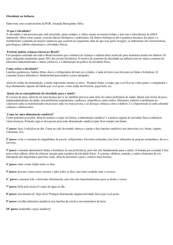 Obesidade na InfânciaEntrevista com a nutricionista da PGR, Amanda Branquinho Silva. O que é obesidade?A obesidade é um pr...
