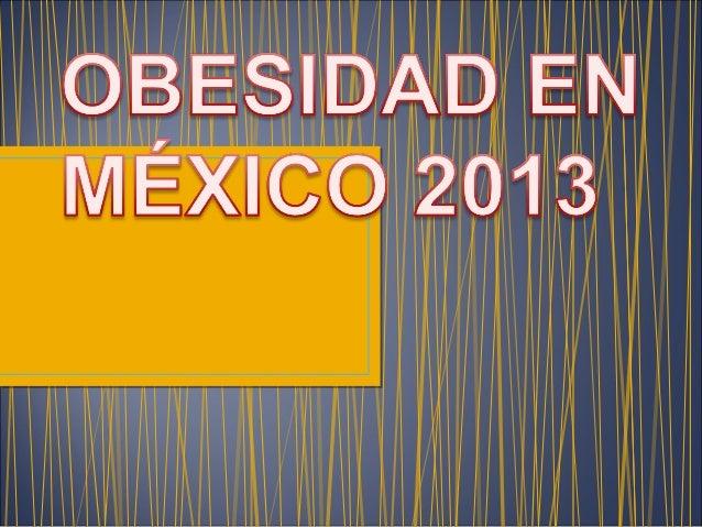 • El dudoso mérito de tener el mayor porcentaje de ciudadanos con sobrepeso se disputa entre México y los Estados Unidos
