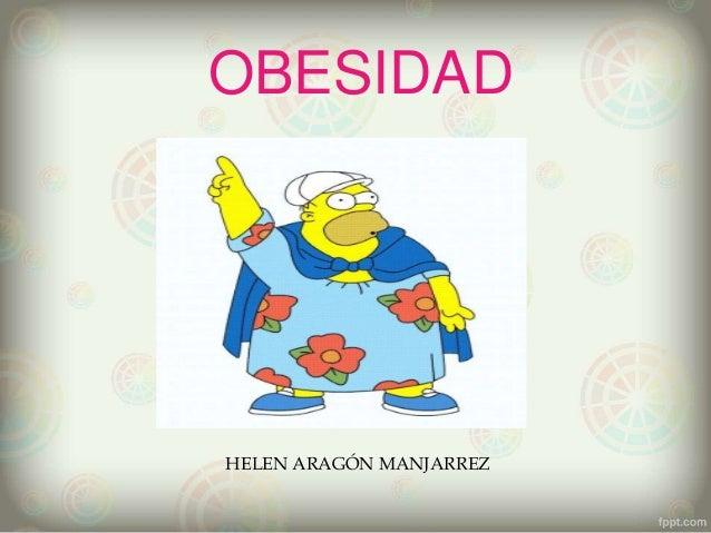 OBESIDAD HELEN ARAGÓN MANJARREZ