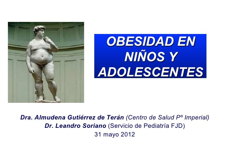 Dra. Almudena Gutiérrez de Terán (Centro de Salud Pº Imperial)        Dr. Leandro Soriano (Servicio de Pediatría FJD)     ...