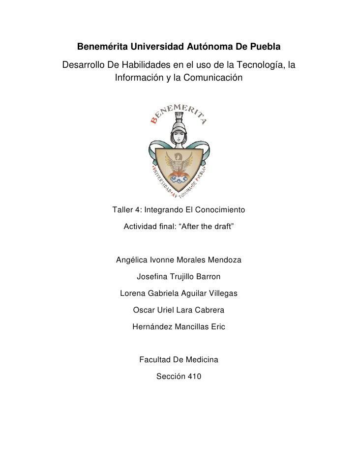Benemérita Universidad Autónoma De PueblaDesarrollo De Habilidades en el uso de la Tecnología, la            Información y...