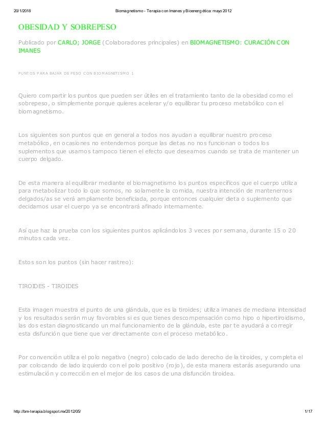 20/1/2018 Biomagnetismo - Terapia con Imanes yBioenergética: mayo 2012 http://bm-terapia.blogspot.mx/2012/05/ 1/17 OBESIDA...