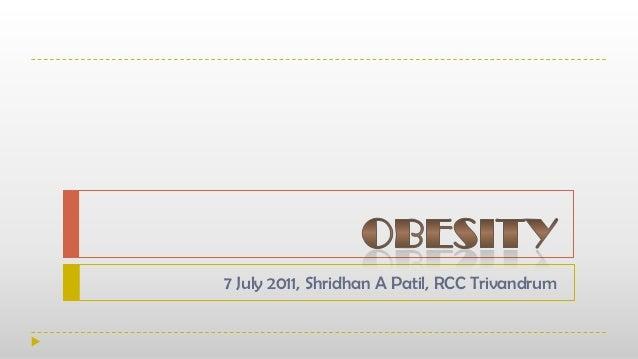 7 July 2011, Shridhan A Patil, RCC Trivandrum