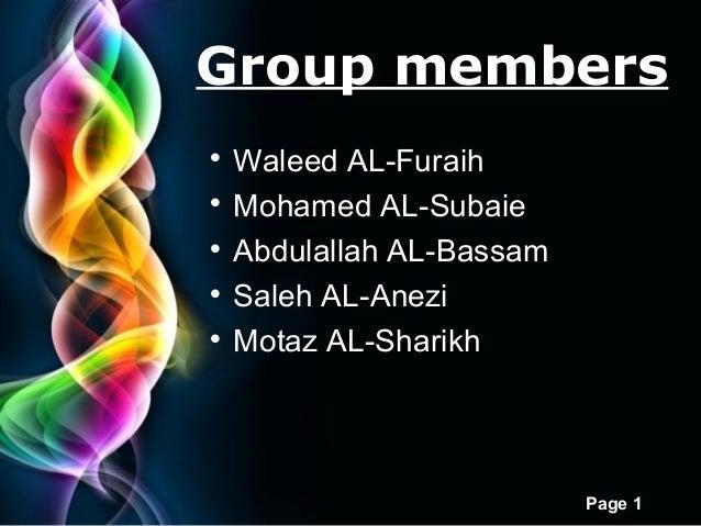 Free Powerpoint Templates Page 1 Group members  Waleed AL-Furaih  Mohamed AL-Subaie  Abdulallah AL-Bassam  Saleh AL-An...