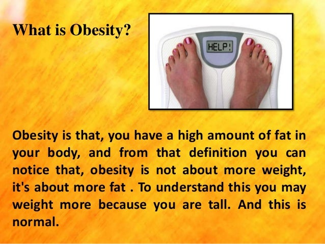 obesity what it is and what People who are obese may have an increased risk of several types of cancer, whereas eating a healthy diet, being physically active, and keeping a healthy weight may help reduce risk of some cancers.