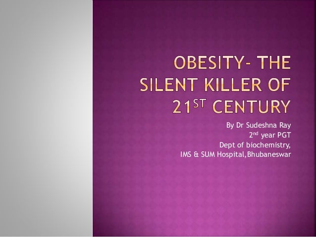 Childhood obesity: A challenge for the 21st Century