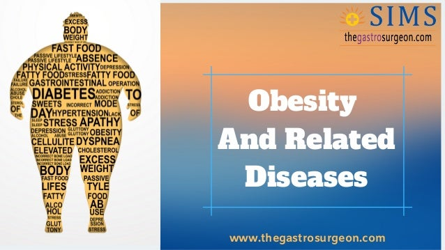 All About Obesity And Related Diseases